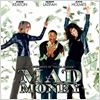 Mad Money : affiche