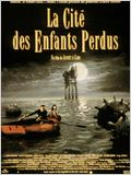 La cit&#233; des enfants perdus