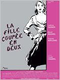 La fille coup&#233;e en deux
