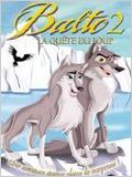 Balto 2 : la qu&#234;te du loup