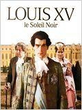 Louis XV, le soleil noir