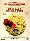 """""""Le Voyage extraordinaire"""" suivi de """"Le Voyage dans la lune"""""""