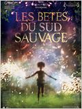 Les B&#234;tes du sud sauvage