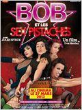 Bob et les Sex-Pistaches