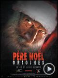 Photo : Père Noël Origines Premières minutes exclusives