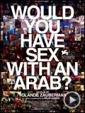 Photo : Would you have sex with an Arab? Bande-annonce VO