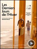 Photo : Les Derniers Jours de lHiver Bande-annonce VO