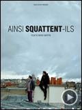 Photo : Ainsi squattent-ils Bande-annonce