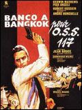 Banco  Bangkok pour OSS 117