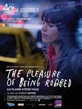 Photo : The Pleasure of Being Robbed