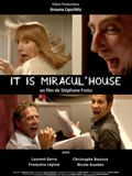 It's miracul'house
