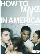 How to make it in America Saison 1