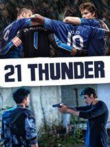 21 Thunder - Saison 1
