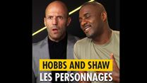 Fast & Furious : Hobbs & Shaw : Rencontre avec Jason Statham et Idris Elba
