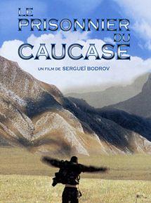 Le Prisonnier du Caucase streaming