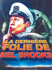 La Dernière folie de Mel Brooks streaming