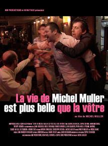La Vie de Michel Muller est plus belle que la vôtre streaming