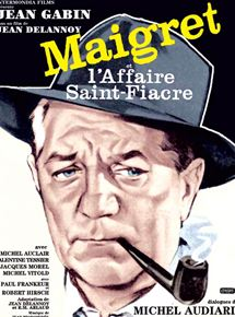 Maigret et l'affaire Saint-Fiacre streaming
