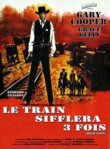 Le Train sifflera trois fois streaming