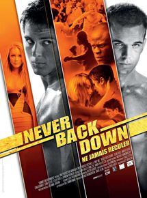 never back down film 2008 allocin. Black Bedroom Furniture Sets. Home Design Ideas
