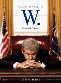 W. - L'improbable Président streaming