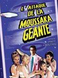 L'Attaque de la moussaka géante streaming