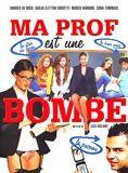 Ma prof est une bombe