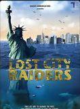 Lost City Raiders : Le secret du monde englouti