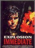 Explosion immédiate