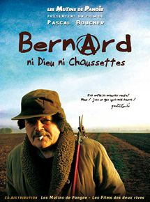 Bernard ni dieu ni chaussettes streaming