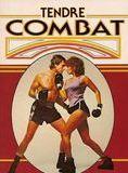 Tendre combat