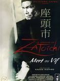 La Légende de Zatoichi : Mort ou vif