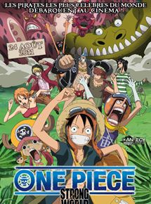 One Piece - Strong World streaming gratuit