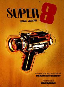 Super 8... mon amour !