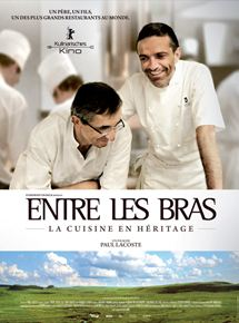 Entre Les Bras – La cuisine en héritage streaming