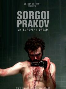 Sorgoï Prakov, my european dream streaming