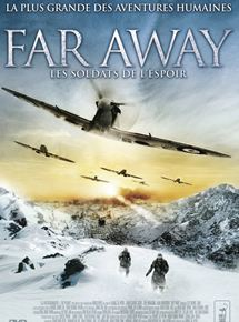 Far Away : Les soldats de l'espoir streaming