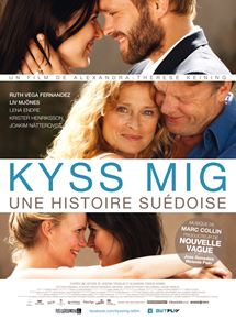 Kyss Mig – Une histoire suédoise streaming