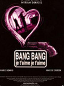 Bang bang je t'aime je t'aime