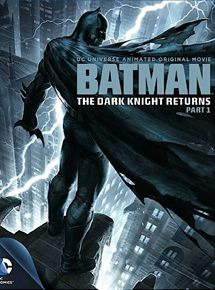 Batman : The Dark Knight Returns, Part 1 streaming