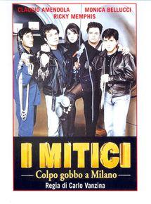 I Mitici – Colpo gobbo a Milano streaming
