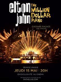 Elton John - The million Dollar piano (Pathé Live)
