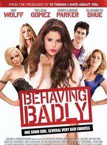 Behaving Badly streaming gratuit