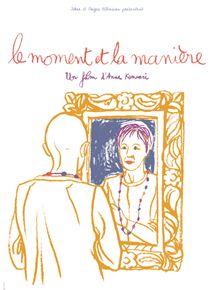 Le Moment et La Manière streaming