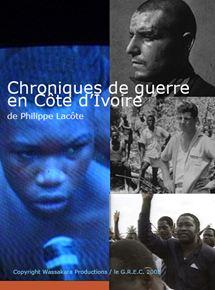 Chroniques de guerre en côte d'ivoire