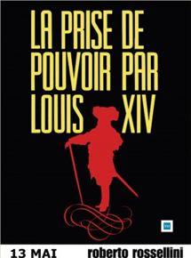 La Prise du pouvoir par Louis XIV streaming