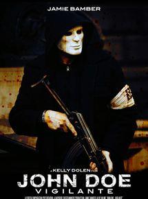 John Doe: Vigilante streaming