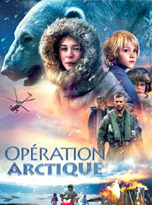 Opération Arctique streaming