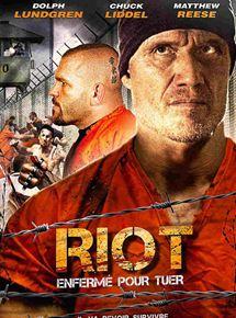 Riot – Enfermé pour tuer streaming
