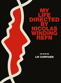 My Life Directed by Nicolas Winding Refn streaming